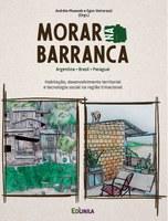 Morar na Barranca: habitação, desenvolvimento territorial e tecnologia social na região trinacional