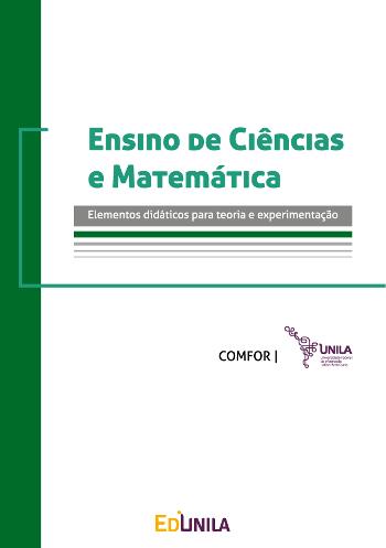Ensino de Ciências e Matemática — elementos didáticos para teoria e experimentação