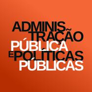 Administração Pública e Políticas Públicas