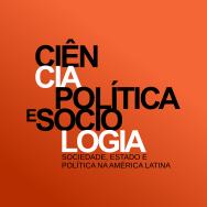Ciência Política e Sociologia – Sociedade, Estado e Política na América Latina