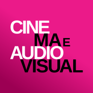 Cinema e Audiovisual