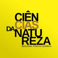 Ciências da Natureza – Biologia, Física e Química