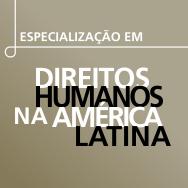 Especialização em Direitos Humanos na América Latina