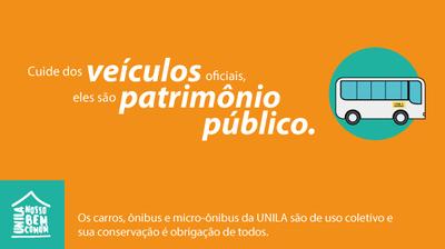 Os carros, ônibus e micro-ônibus da UNILA são de uso coletivo e sua conservação é obrigação de todos