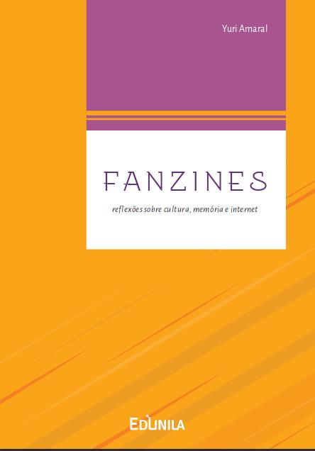 Livro Fanzines, lançado pela Edunila