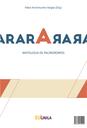 ARARA ЯAЯA proporciona ao leitor o acesso a uma reunião de autores que utilizam esse recurso e, também, a um estudo sobre essa arte