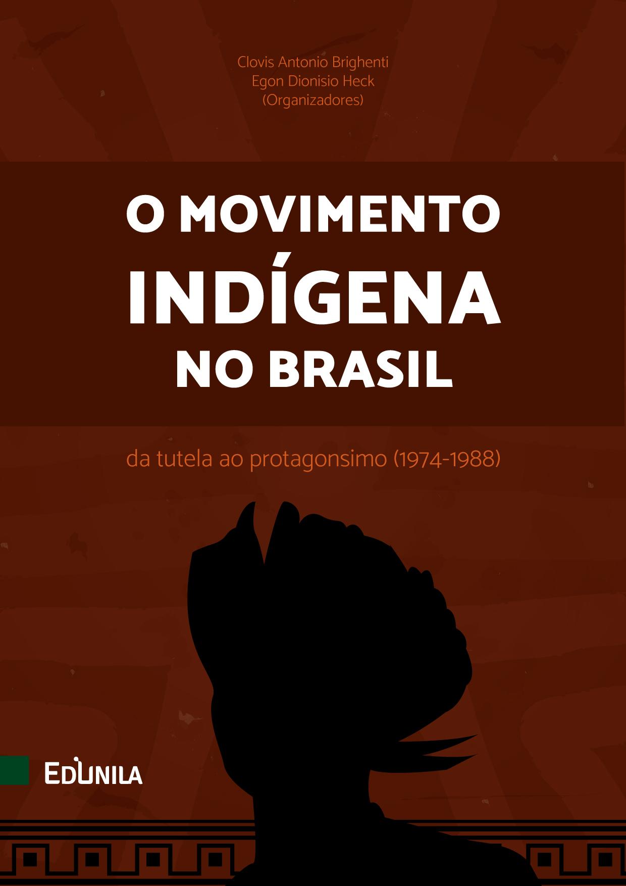 capa do livro com o título O Movimento Indígena no Brasil: Da tutela ao protagonismo (1974-1988)