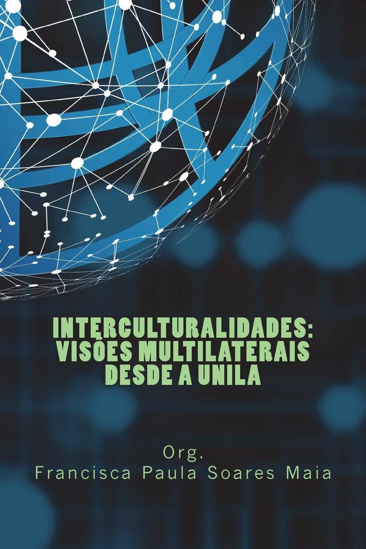 """Capa do livro """"Interculturalidade: visões multilaterais desde a UNILA"""""""