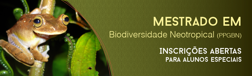 mestrado em Biodiversidade Neotropical inscrições abertas para alunos especiais