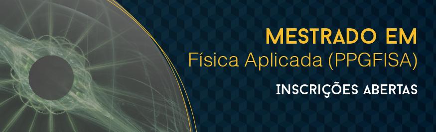 Mestrado em Física Aplicada está com inscrições abertas para alunos regulares