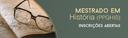 Mestrado em História está com inscrições abertas para alunos regulares