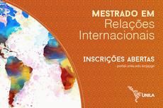 Imagem com a informação: Mestrado em Relações Internacionais, inscrições abertas