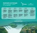 O evento será na UNILA-Jardim Universitário e é uma organização do Programa de Pós-graduação Interdisciplinar em Energia e Sustentabilidade