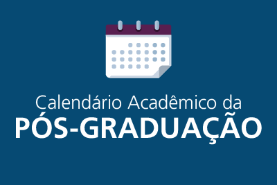 Calendário Acadêmico da Pós-Graduação