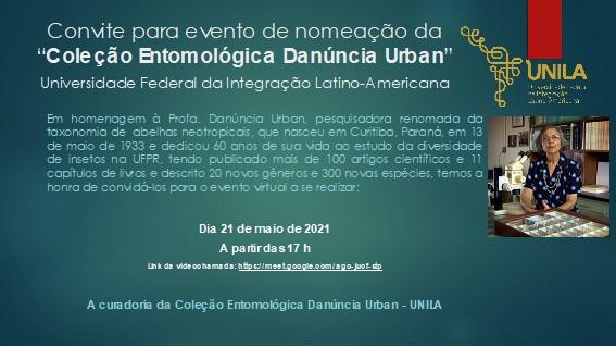 Convite para nomeação da Coleção Entomológica Danúncia Urban